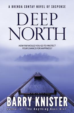 Deep North - B.W. Knister